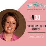 Image of Amanda Lecaude with podcast title Be present in the moment